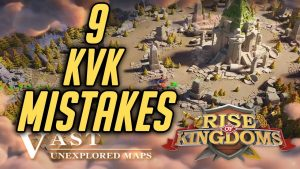 Top 9 KVK Mistakes – The Lost Kingdom Event
